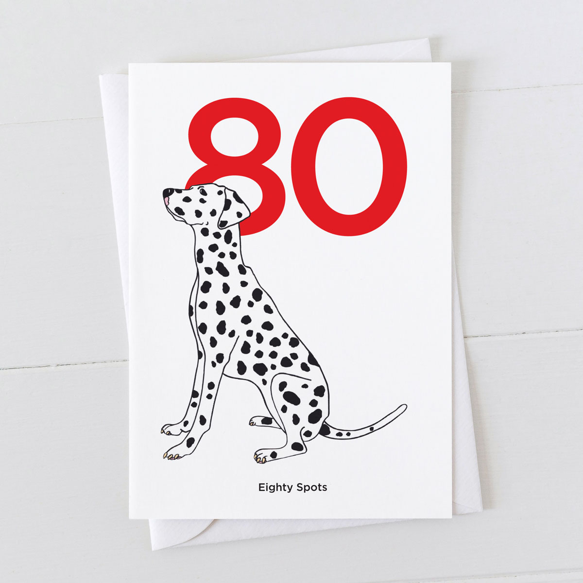Age Eighty Dalmatian Spot Greeting Card